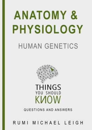 Anatomy and Physiology 'Human Genetics'