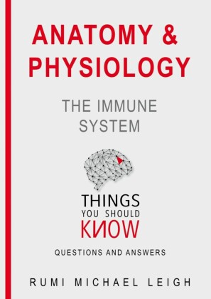 Anatomy and Physiology 'The Immune System'