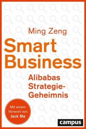 Smart Business - Alibabas Strategie-Geheimnis