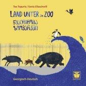 Land unter im Zoo (Georgisch-Deutsch)