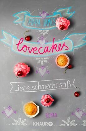 Lovecakes - Liebe schmeckt süß
