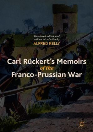 Carl Rückert's Memoirs of the Franco-Prussian War