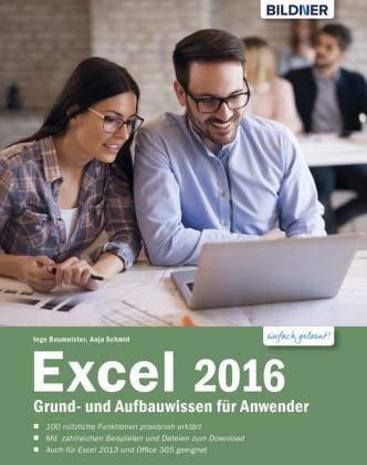 Excel 2016 Grund- und Aufbauwissen für Anwender:
