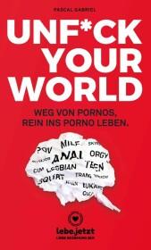 Unf ck your world Ratgeber