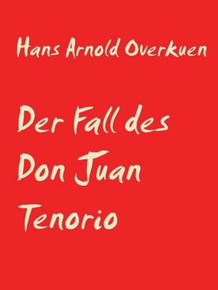 Der Fall des Don Juan Tenorio