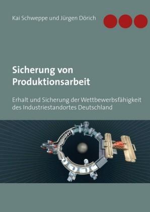 Sicherung von Produktionsarbeit