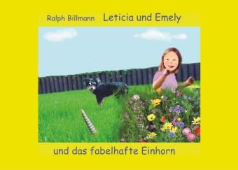 Leticia und Emely und das fabelhafte Einhorn