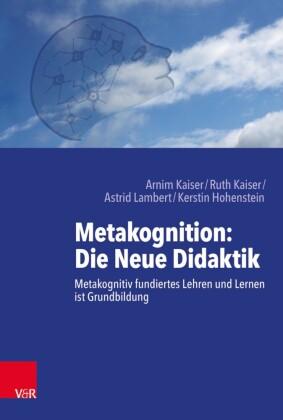 Metakognition: Die Neue Didaktik