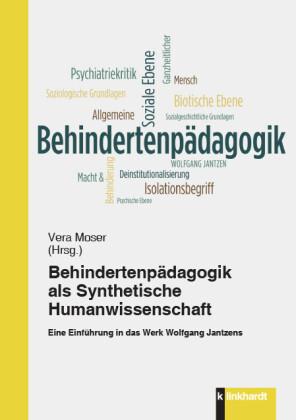 Behindertenpädagogik als Synthetische Humanwissenschaft