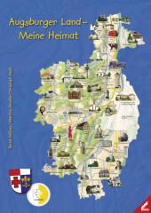 Augsburger Land - Meine Heimat, m. 1 Karte