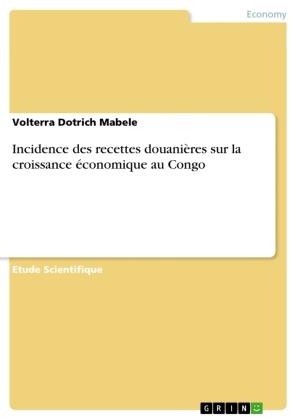 Incidence des recettes douanières sur la croissance économique au Congo