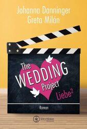 The Wedding Project. Liebe hoch zwei