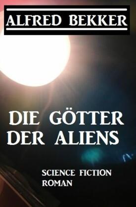 Die Götter der Aliens