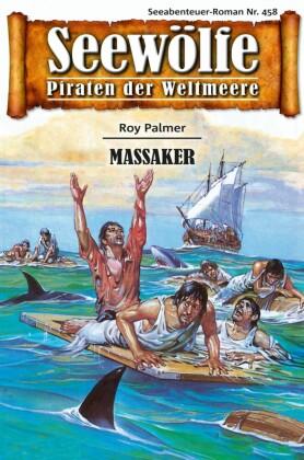 Seewölfe - Piraten der Weltmeere 458
