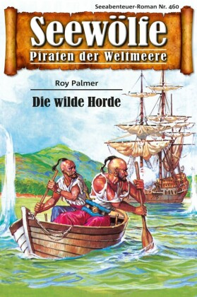 Seewölfe - Piraten der Weltmeere 460