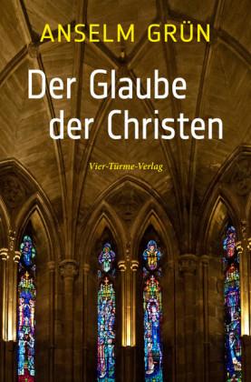 Der Glaube der Christen