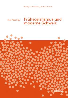 Frühsozialismus und moderne Schweiz