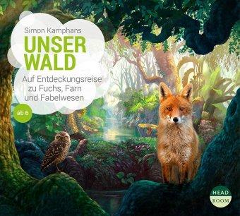 Unser Wald, 1 Audio-CD