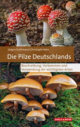 Die Pilze Deutschlands im Porträt