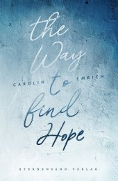 The way to find hope