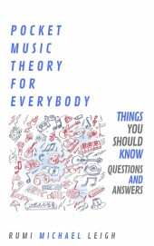 Pocket Music Theory For Everybody
