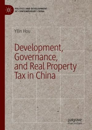 Development, Governance, and Real Property Tax in China