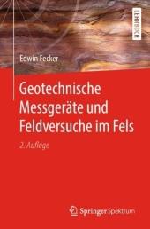 Geotechnische Messgeräte und Feldversuche im Fels