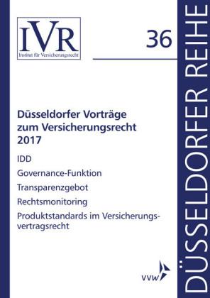 Düsseldorfer Vorträge zum Versicherungsrecht 2017