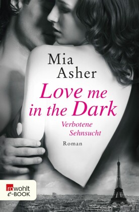 Love me in the Dark - Verbotene Sehnsucht