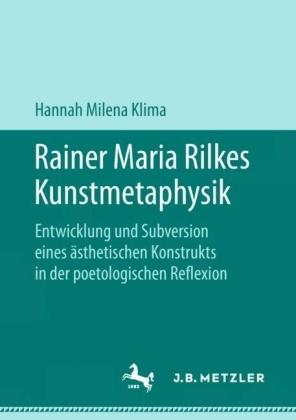 Rainer Maria Rilkes Kunstmetaphysik