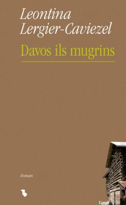 Davos ils mugrins