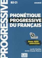 Phonétique progressive du français, Niveau avancé, Livre avec 400 exercices + mp3-CD