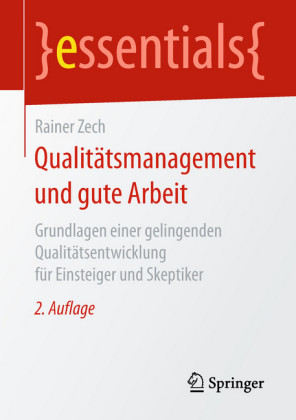 Qualitätsmanagement und gute Arbeit