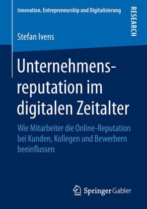 Unternehmensreputation im digitalen Zeitalter