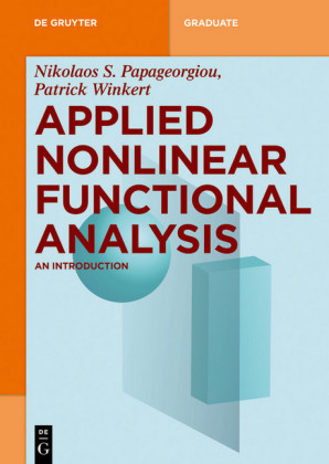 Applied Nonlinear Functional Analysis