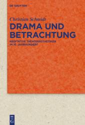 Drama und Betrachtung