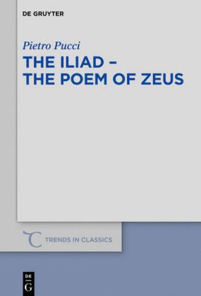 The Iliad - the Poem of Zeus
