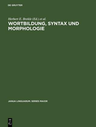 Wortbildung, Syntax und Morphologie