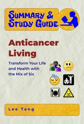 Summary & Study Guide - Anticancer Living