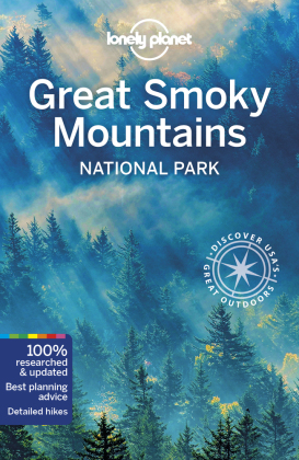 Lonely Planet Great Smoky Mountains National Park