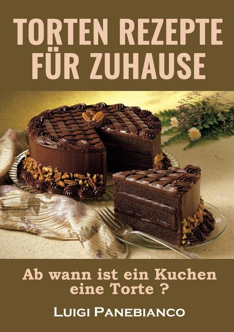 Torten Rezepte Fur Zuhause Ebook Aldi Life