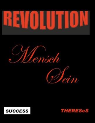 Revolution Mensch Sein