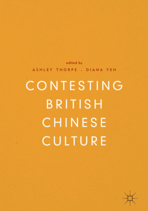 Contesting British Chinese Culture