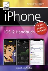 iPhone iOS 12 Handbuch