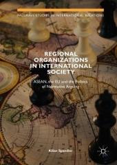 Regional Organizations in International Society