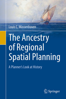 The Ancestry of Regional Spatial Planning