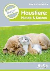 Themenheft Haustiere: Hunde & Katzen Cover