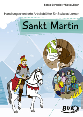 Handlungsorientierte Arbeitsblätter für Soziales Lernen: Sankt Martin