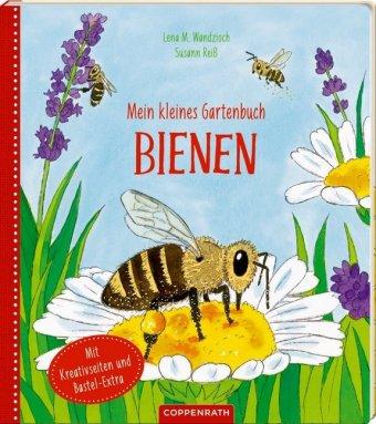 Mein kleines Gartenbuch: Bienen