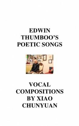 Edwin Thumboo's Poetic Songs